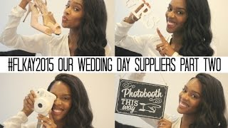#FLKAY2015 OUR WEDDING DAY SUPPLIERS PART 2 [Photobooth, Candy Buffet, Favor Boxes etc]