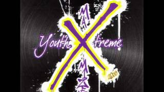 Youth X Treme - Make way for the X