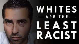White Americans are the Least Racist People in the World