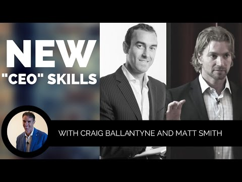 "What Skills do ""CEO's"" need in 2017 with Craig Ballantyne and Matt Smith"