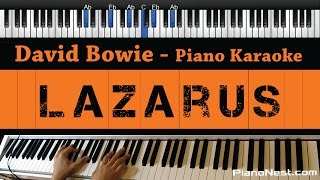 David Bowie - Lazarus - Piano Karaoke / Sing Along / Cover with Lyrics