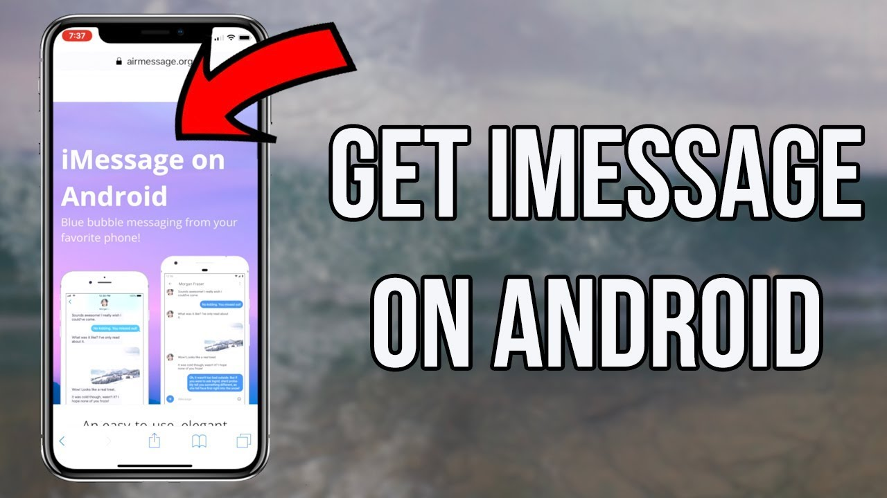 How to Get iMessage on Android in 2019 - How to Get iMessage on Android in  2 Minutes
