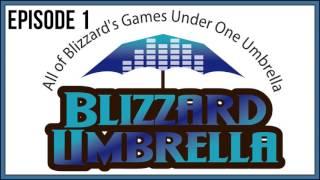 Blizzard Umbrella Podcast Episode 1 - The OLD GODS ARE HERE