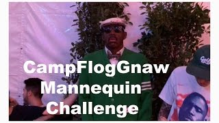 Mannequin Challenge W/ Tyler, The Creator (Camp Flog Gnaw 2016)