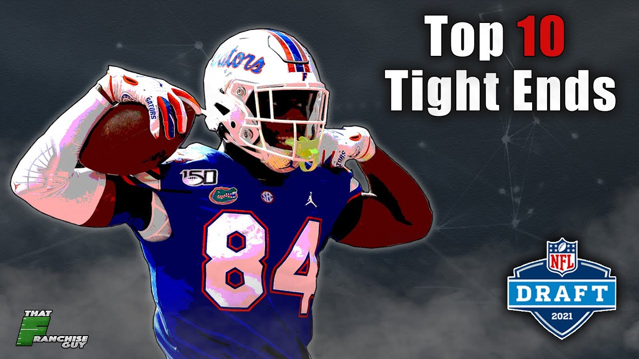 The TOP 10 Tight Ends In The 2021 NFL Draft (Stay Sleeping on These 2 Prospects 😙)