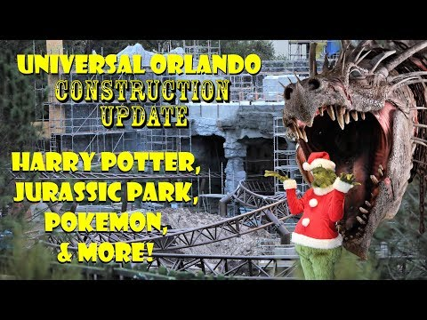 Universal Orlando Resort Construction Update 12.13.18 Potter, Jurassic, Pokemon, & More!