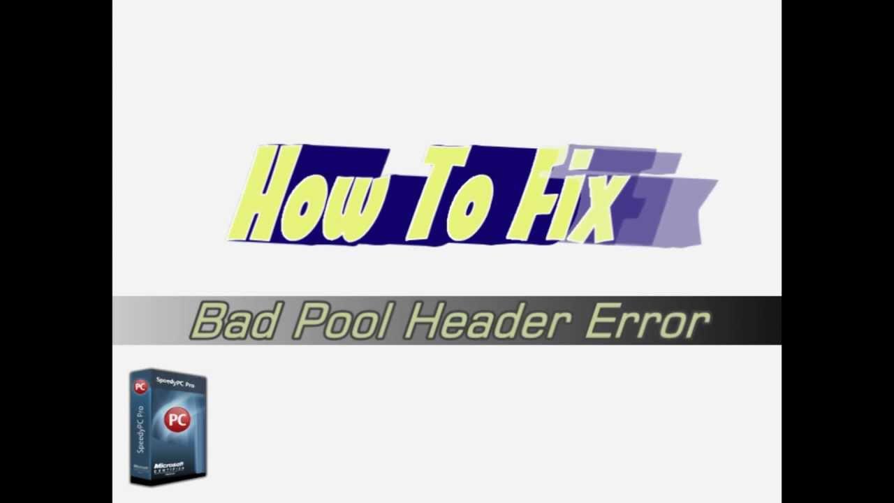 Bad_pool_header