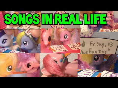 MLP | Songs In Real Life - Toy Parody