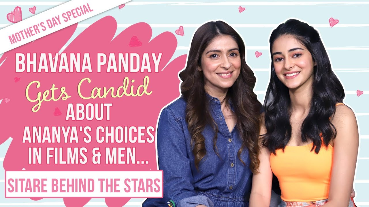 Sitare Behind The Stars | Ep. 1 - Ananya & Bhavana Panday | Mother's day special | Pinkvill