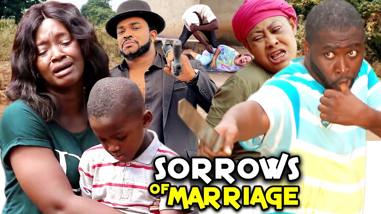 Download SORROWS OF MARRIAGE SEASON 1&2 { NEW TRENDING MOVIE}-ONNY MICHAEL/LUCHY DONALDS 2021 LATEST NIGERIAN