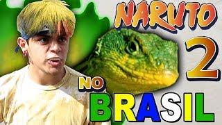 NARUTO NO BRASIL 2
