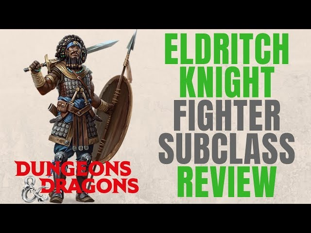 Fighter Eldritch Knight Martial Archetype - D&D 5e Subclass