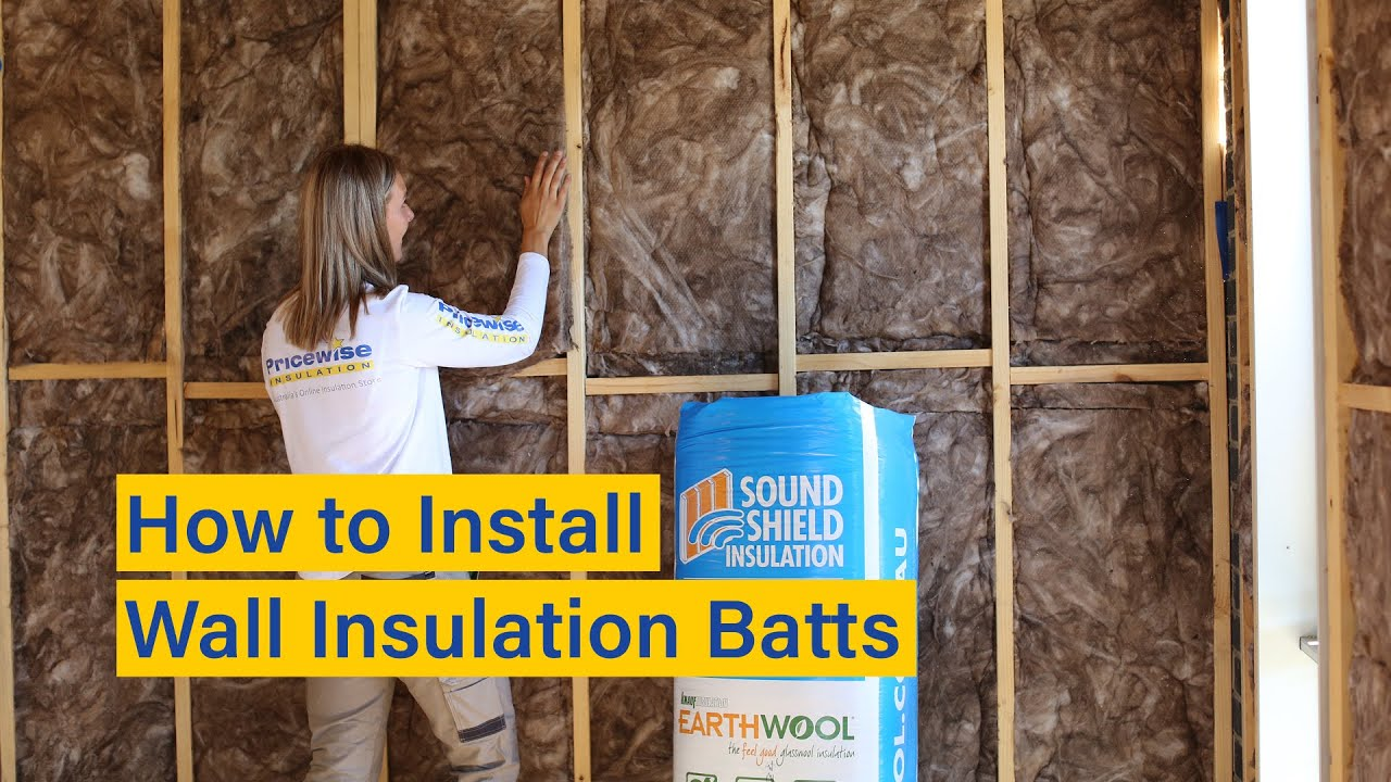 How to Install Wall Insulation Batts - Easy DIY ...