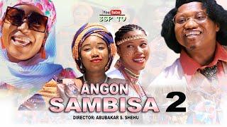 ANGON SAMBISA episode 2. strrg. Yamu Baba, Zainab Sambisa, Maryam, Abubakar S. Shehu.