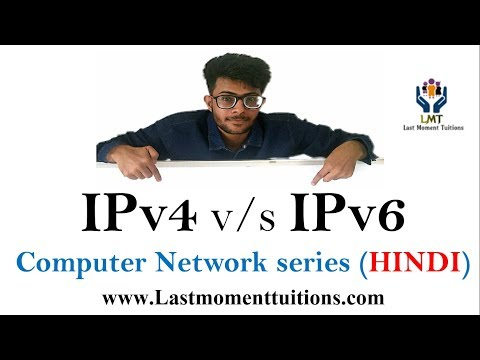 IPv4 v/s IPv6  Comparision in hindi | Computer Network Series