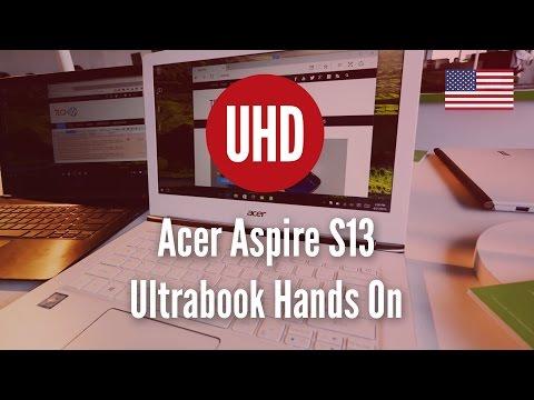 Acer Aspire S13 Ultrabook Hands On [4K UHD]
