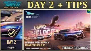 NFS No Limits | Day 2 + TIPS - Renault Sport R.S. 01 | Terminal Velocity
