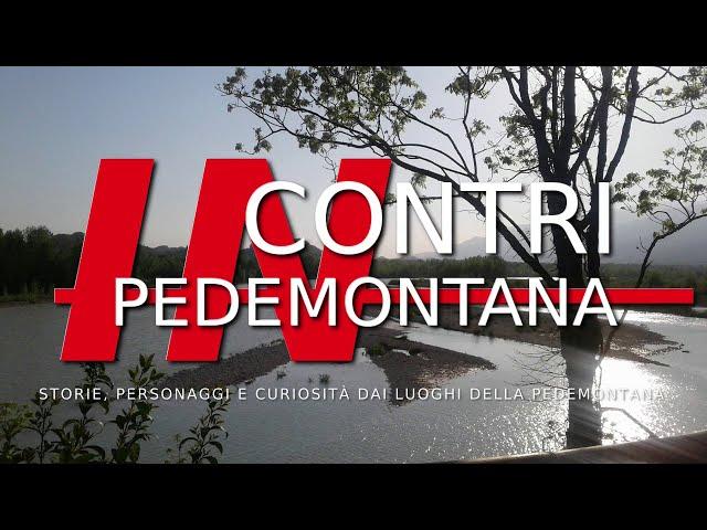 Incontri in Pedemontana - quando e dove