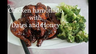 Chicken hamonado with dates and honey