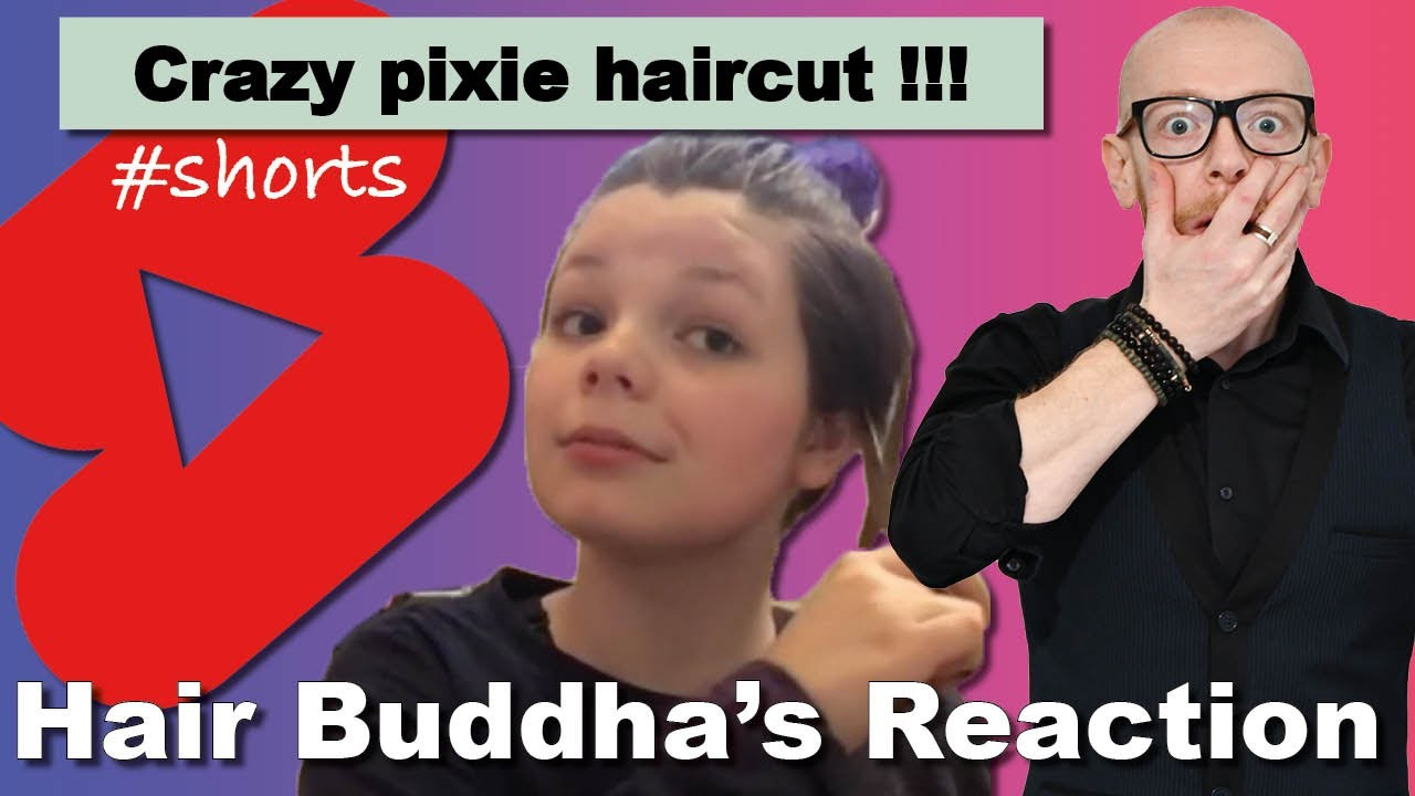 Reacting to Crazy Pixie Haircut - Hair Buddha #shorts