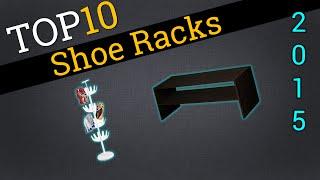 Top 10 Shoe Racks 2015 Compare The Best Shoe Racks