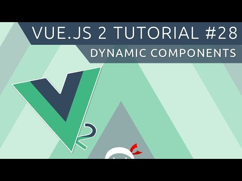 Vue JS 2 Tutorial #28 - Dynamic Components - YouTube