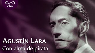 DOCUMENTAL. Agustín Lara, con alma de pirata YouTube Videos
