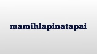 mamihlapinatapai meaning and pronunciation