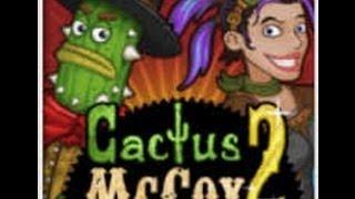 Cactus McCoy 2 probando por misterj