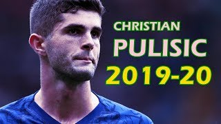 Christian Pulisic 20192020 - Chelsea - Goals and Skills
