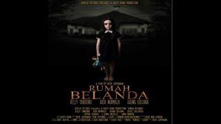 Download Video RUMAH BELANDA Full Movie Trailer Full HD MP3 3GP MP4