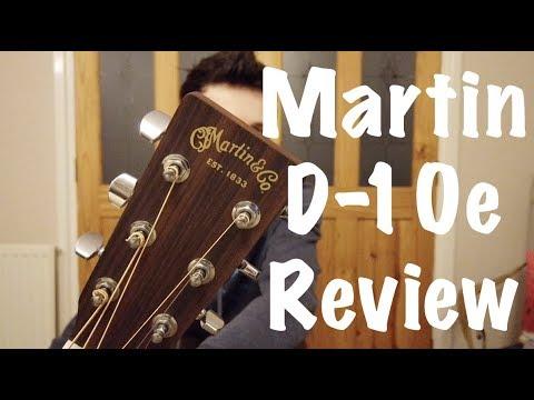 Martin D-10e Review