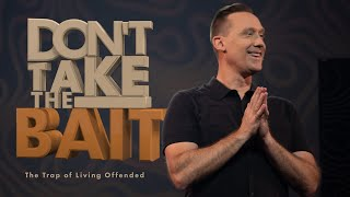 Don't Take The Bait // Week 1 - The Trap of Living Offended // Ashley Wooldridge