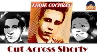 Eddie Cochran - Cut Across Shorty (HD) Officiel Seniors Musik