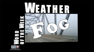 What is Fog? | Weather Word of the Week
