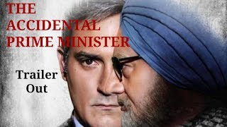 The accidental prime minister official trailer out || Realise date on 11-01-2019