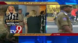 Ivanka Trump arrives in Hyderabad, security beefed up across the city - TV9 Trending