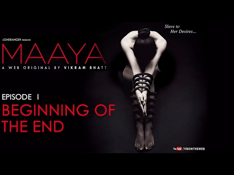 Maaya | Episode 1 - 'Beginning Of The End' | Shama Sikander