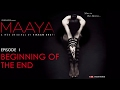 Maaya Episode 1 Beginning Of The End Shama Sikander A Web Series By Vikram Bhatt