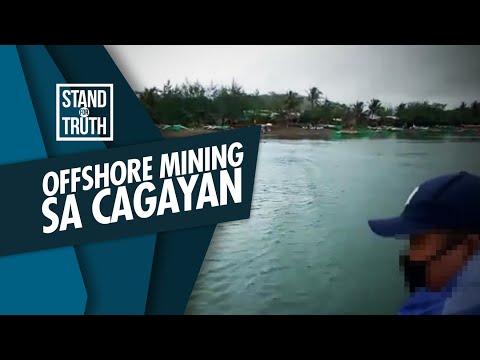 Stand for Truth: Offshore mining sa Cagayan, pinapangambahan ng mga mangingisda!