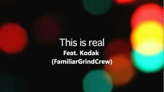 Skizzy Heptic - This is Real Feat. Kodak (FamiliarGrindCrew)