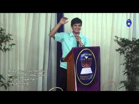 """The Lord's Prayer Part 1 """"Vertical Thinking"""""""