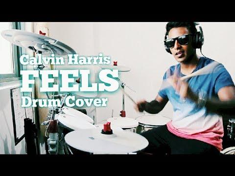 Feels - Drum Cover Remix - Calvin Harris ft. Pharrell Williams, Katy Perry & Big Sean (HD)
