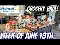 GROCERY HAUL & MEAL PLAN | WALMART | FAMILY OF 4 | 6/18/18