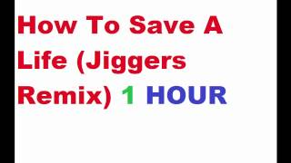 Baixar - The Fray How To Save A Life Jiggers Remix 1 Hour Elotrix Sub Song Grátis