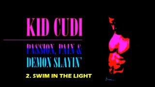 Kid Cudi - SWIM IN THE LIGHT Sub Español