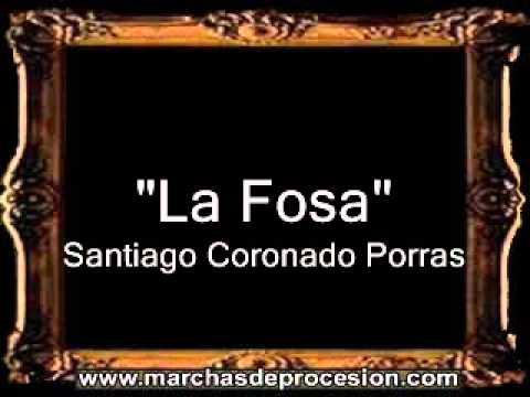 La Fosa - Santiago Coronado Porras [GU]