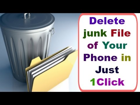 Delete Unwanted Junk files Of your Phone in Just 1 click