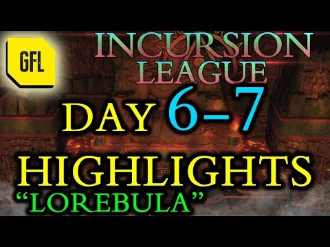 Path of Exile 3.3: Incursion League DAY # 6-7 Highlights