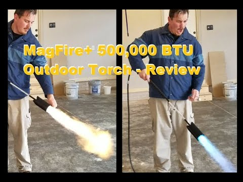MagFire+ 500,000 BTU Outdoor Torch - Unboxing & Tool Review